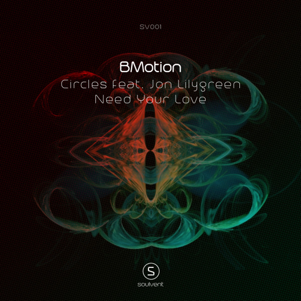bmotion - circles - need your love - soulvent records - artwork - ep